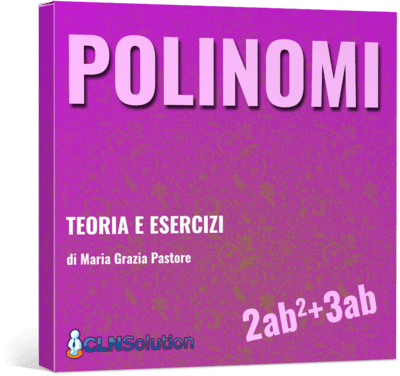 Polinomi: Teoria e Esercizi