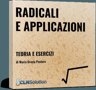Radicali : teoria e esercizi